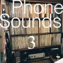 Phone Sounds 3